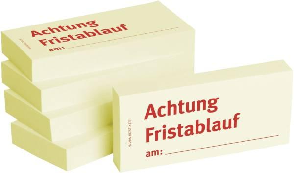 Bedruckte Haftnotizen Text: Achtung Fristablauf am